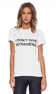 ANNA K Fashion Circus Don't Give Interviews T-Shirt