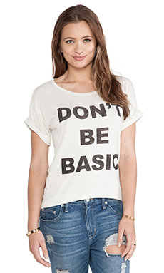 Junk Food Don't Be Basic Tee in Ivory