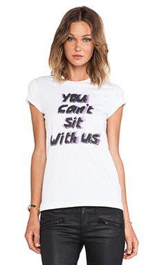 Markus Lupfer You Can't Sit With Us Alex Tee in White