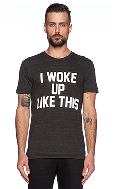 Private Party I Woke Up Like This Tee in Black