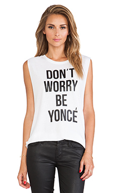 DON'T WORRY BE YONCE MUSCLE TANK